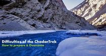 WHAT ARE THE DIFFICULTIES OF THE CHADAR TREK?