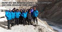 HOW DO WE ENSURE SAFETY AND COMFORT ON OUR CHADAR TREK GROUPS