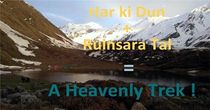 Why shouldn't you miss Ruinsara Tal with Har ki Dun Trek?