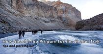 HOW SHOULD YOU PREPARE FOR THE CHADAR TREK