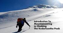 Introduction To Mountaineering in Climbing The Kedarkantha Peak With Himalayan High